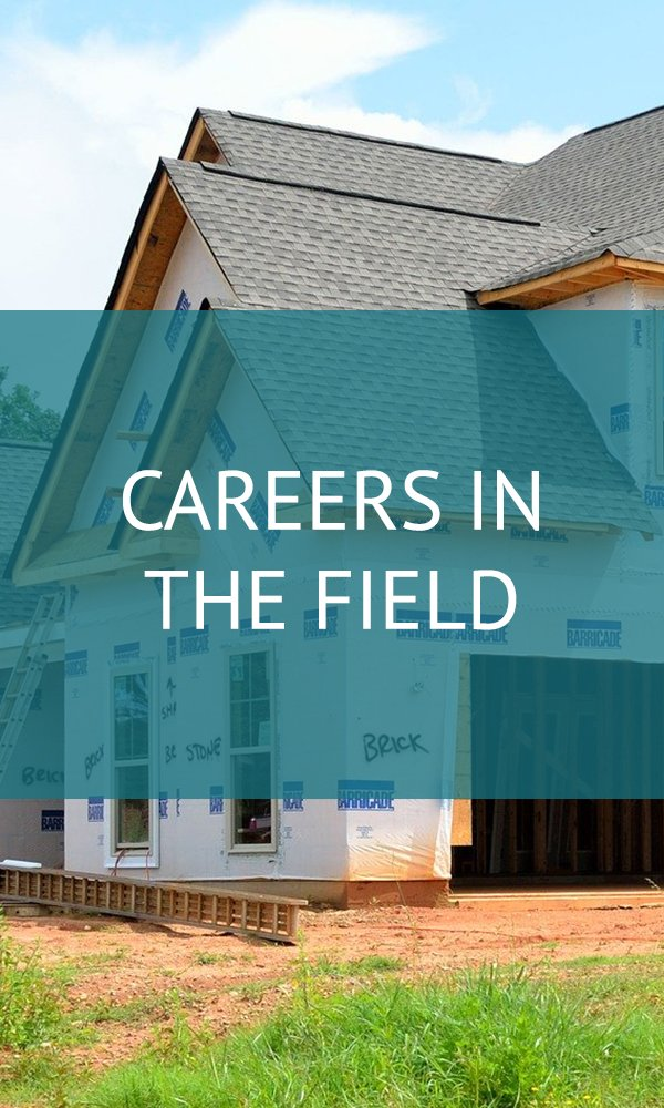 Careers in the field